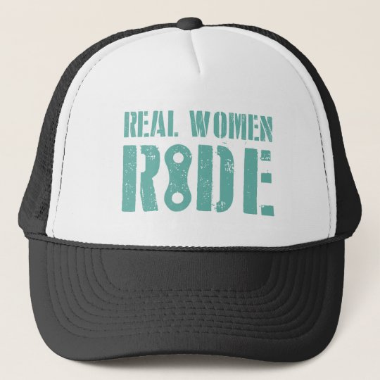 Real Women Ride Trucker Hat