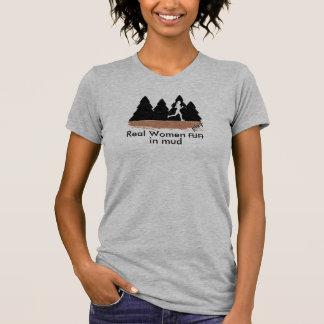 Real women run (play) in mud t-shirt