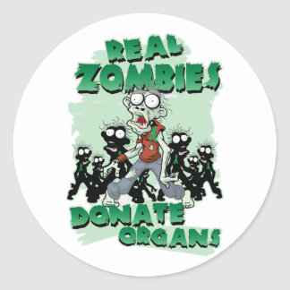 Real Zombies Donate Organs Round Sticker