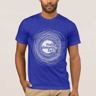 Reality Distortion Field T-Shirt