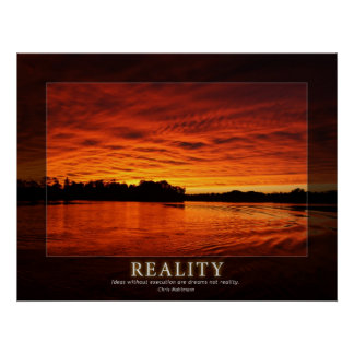 Reality - Ideas in Motivation Poster