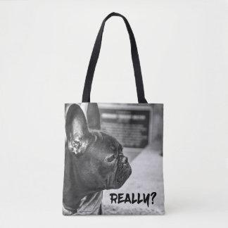 Really? Dog Tote Bag
