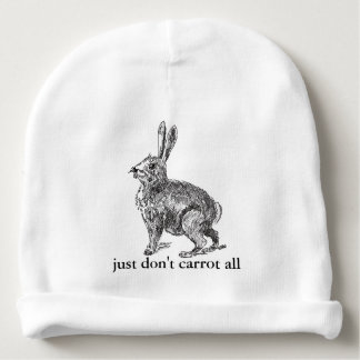 Really Don't Carrot All Rabbit Pun Baby Beanie