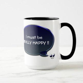 Really Happy Mug