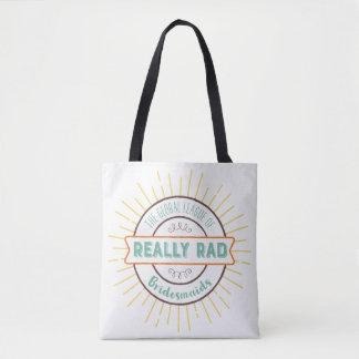 Really Rad Bridesmaids - Colored Text Tote Bag