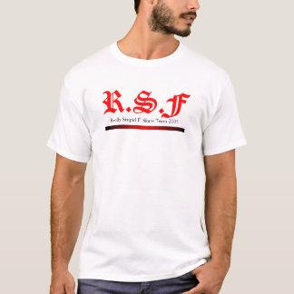 Really Stupid F. : Improved Team Shirt