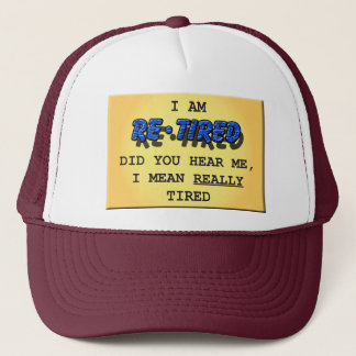 Really Tired Trucker Cap
