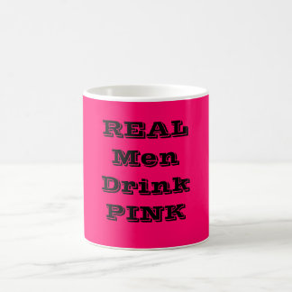 REALMen DrinkPINK Coffee Mug