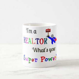 Realtor Superhero/Super Power Coffee Mug