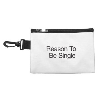 Reason To Be Single Accessories Bags