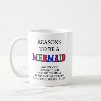Reasons to be a Mermaid Mug