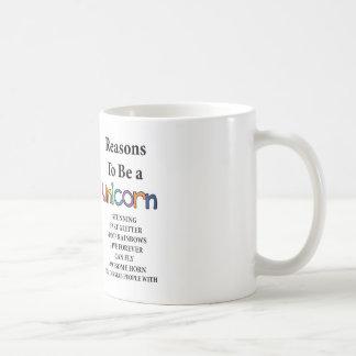 Reasons to be a unicorn mug