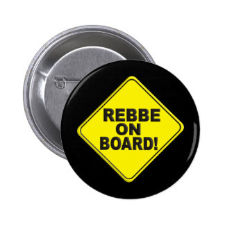Rebbe on Board Pin