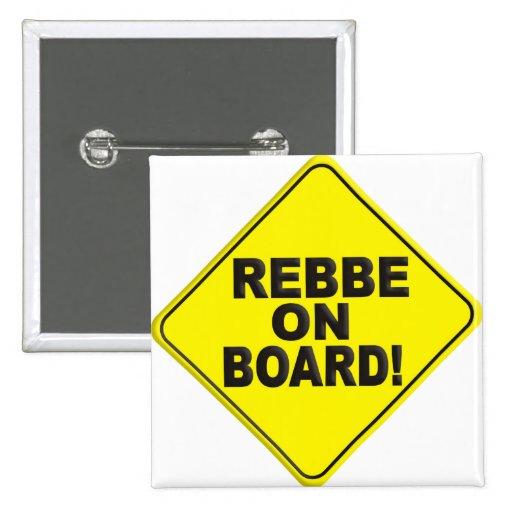 Rebbe on Board Pinback Buttons