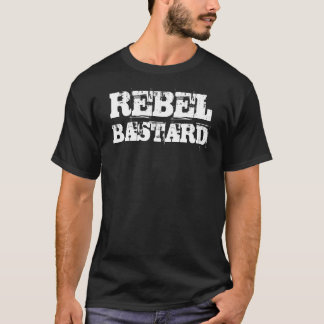 Rebel Bastard T-Shirt