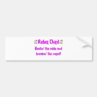 Rebel Child in Pinks & Purples Bumper Sticker