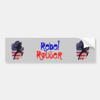 Rebel Rouser Bumper Sticker
