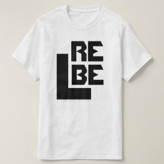 REBEL. T-Shirt
