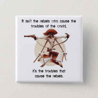 Rebels 2 Inch Square Button