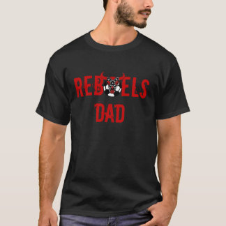 Rebels Dad TShirt