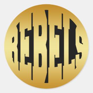 REBELS - GOLD TEXT ROUND STICKER