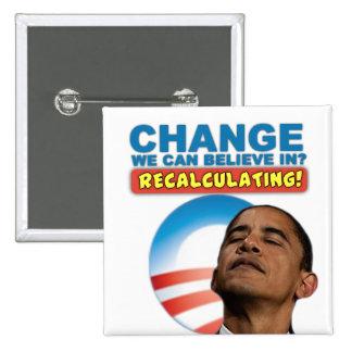 Recalculating - Anti Obama 2 Inch Square Button