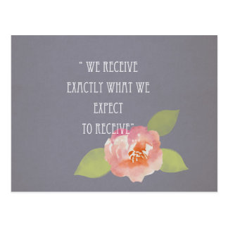 RECEIVE WHAT WE EXPECT TO RECEIVE PINK FLORAL POSTCARD