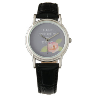 RECEIVE WHAT WE EXPECT TO RECEIVE PINK FLORAL WATCH