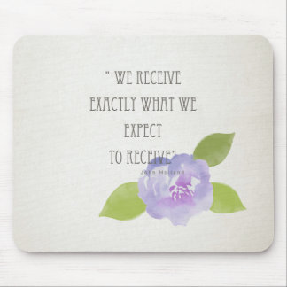 RECEIVE WHAT WE EXPECT TO RECEIVE PURPLE FLORAL MOUSE PAD