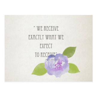 RECEIVE WHAT WE EXPECT TO RECEIVE PURPLE FLORAL POSTCARD