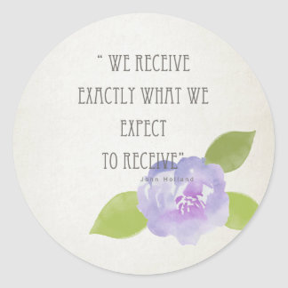 RECEIVE WHAT WE EXPECT TO RECEIVE PURPLE FLORAL ROUND STICKER