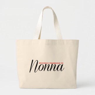 Recently Promoted to Nonna Large Tote Bag
