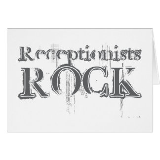 Receptionists Rock Card
