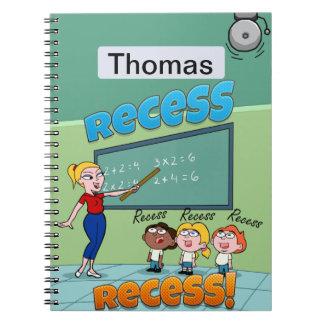 Recess Notebook