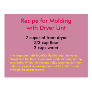Recipe for Molding with Dryer Lint Postcard