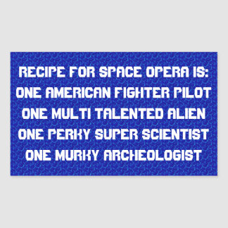 Recipe for space opera