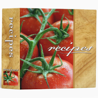 recipes (tomatoes) 3 ring binders