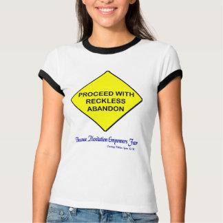 Reckless Abandon - Best Way T-Shirt