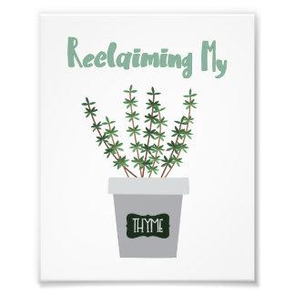 Reclaim it! photo print