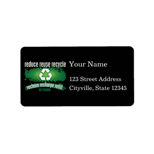 Reclaim, Recharge and Recycle Label