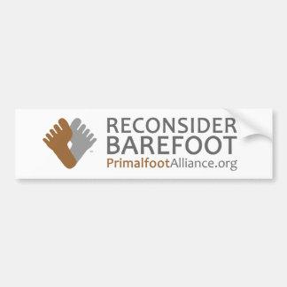"""""""Reconsider Barefoot"""" Bumper Sticker"""