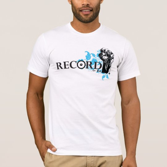 Record ....or Die! T-Shirt