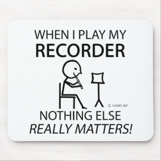 Recorder Nothing Else Matters Mouse Pad