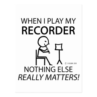 Recorder Nothing Else Matters Post Card