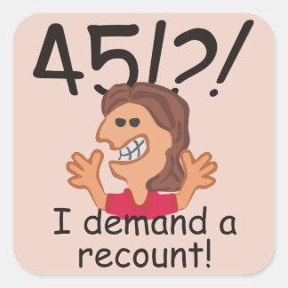 Recount 45th Birthday Square Sticker