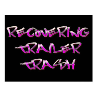 Recovering Trailer Trash Postcard