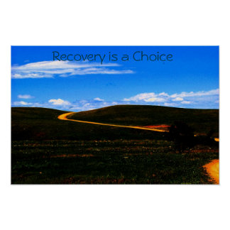 Recovery is a Choice poster/Motivational II