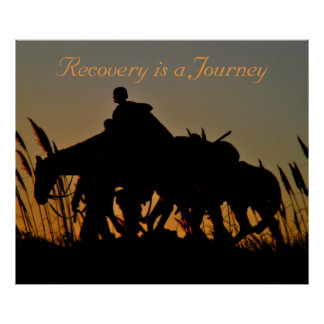 Recovery is a Journey Poster