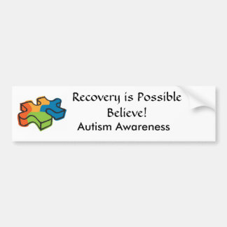 Recovery is Possible, Believe! Bumper Sticker
