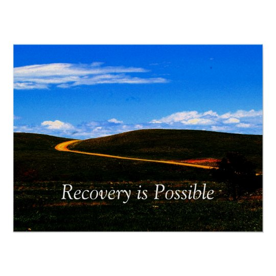 Recovery is Possible poster/Motivational Poster